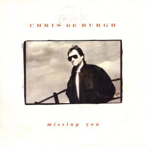 "De Burgh, Chris - Missing You [7"" Single]"
