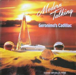 "Modern Talking - Geronimo's Cadillac [12"" Maxi]"