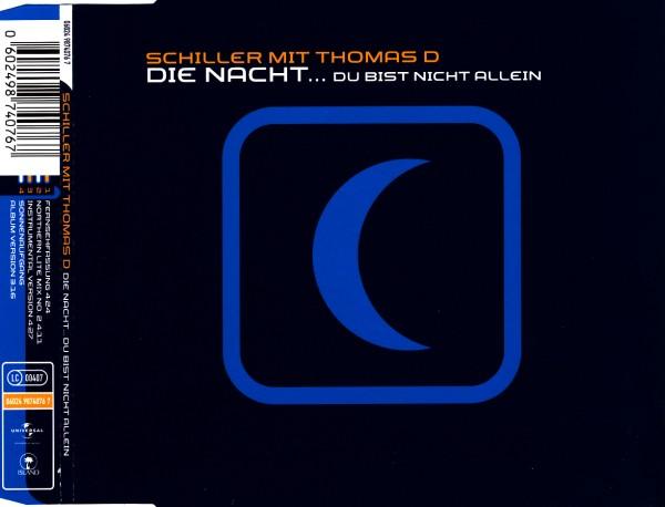Schiller & Thomas D - Die Nacht... Du Bist Nicht Allein [CD-Single]