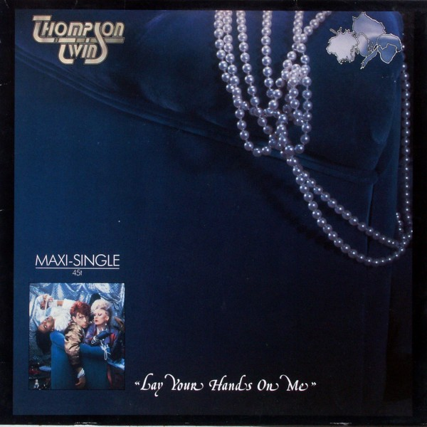 "Thompson Twins - Lay Your Hands On Me [12"" Maxi]"