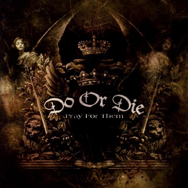 Do Or Die - Pray For Them [CD]