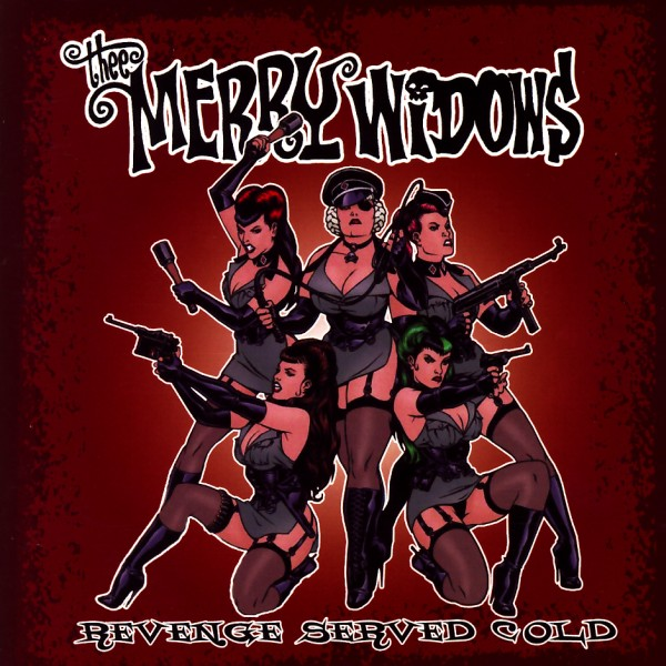 Thee Merry Widows - Revenge Served Cold [CD]