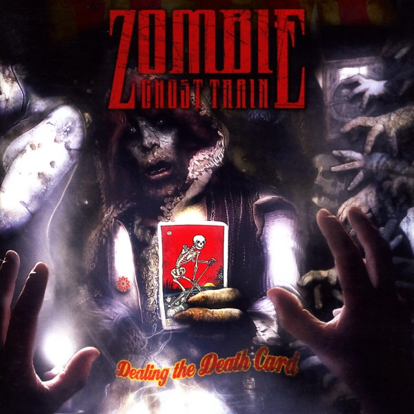 Zombie Ghost Train - Dealing The Death Card [CD]