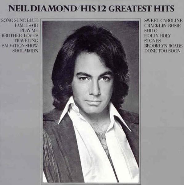 Diamond, Neil - His 12 Greatest Hits [LP]