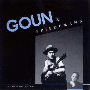 Goun & Friedemann - Les Oiseaux De Nuit [LP]