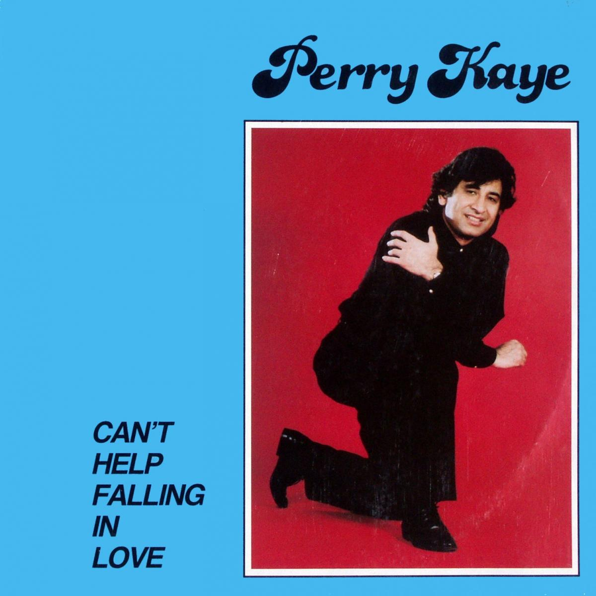 """Kaye, Perry - Can't Help Falling In Love [12"""" Maxi] 0"""