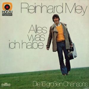 Mey, Reinhard - Alles Was Ich Habe [LP]