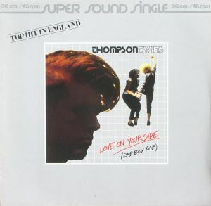 "Thompson Twins - Love On Your Side (Rap Boy Rap) [12"" Maxi]"