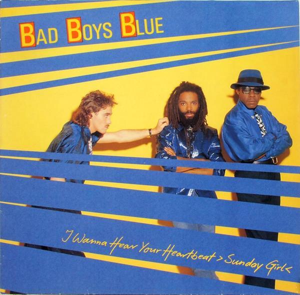 "Bad Boys Blue - I Wanna Hear Your Heartbeat (Sunday Girl) [12"" Maxi]"