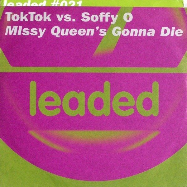 "TokTok vs. Soffy O. - Missy Queen's Gonna Die [12"" Maxi]"