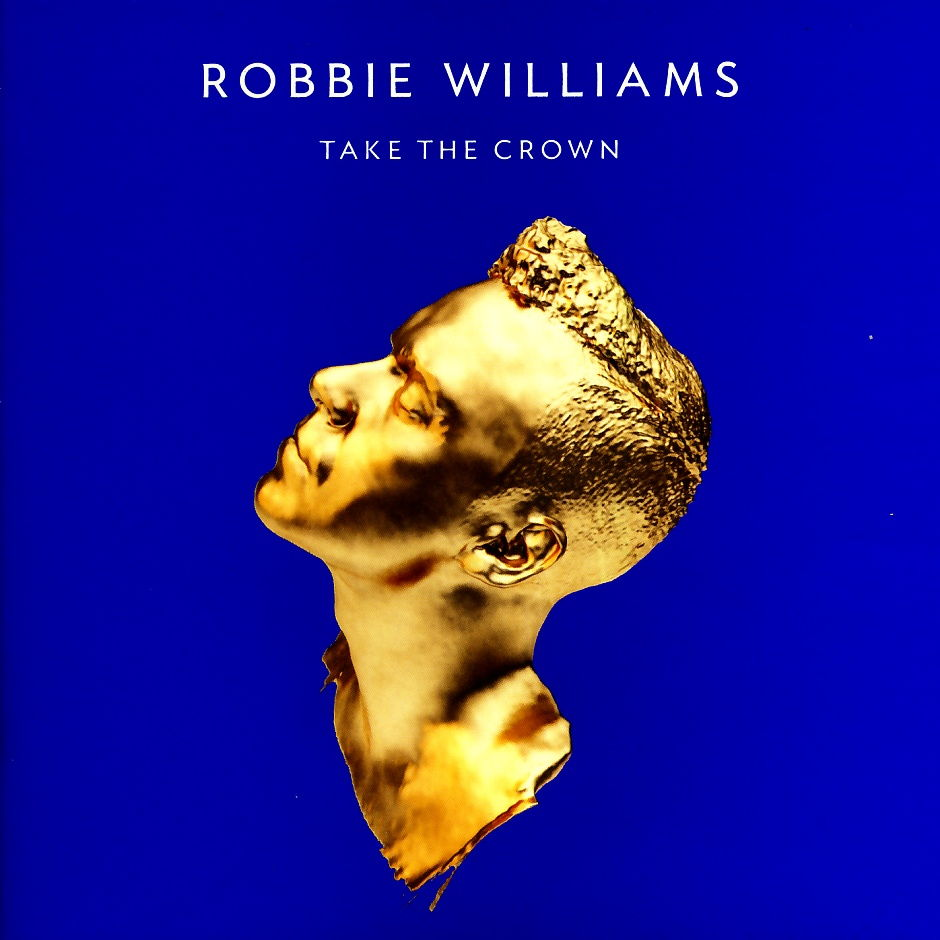 Williams, Robbie - Take The Crown [CD]