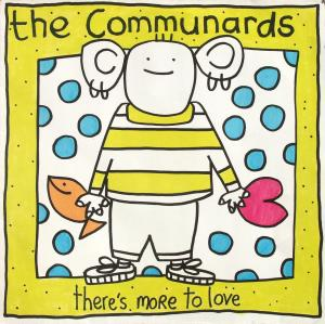 """Communards - There's More To Love [12"""" Maxi]"""