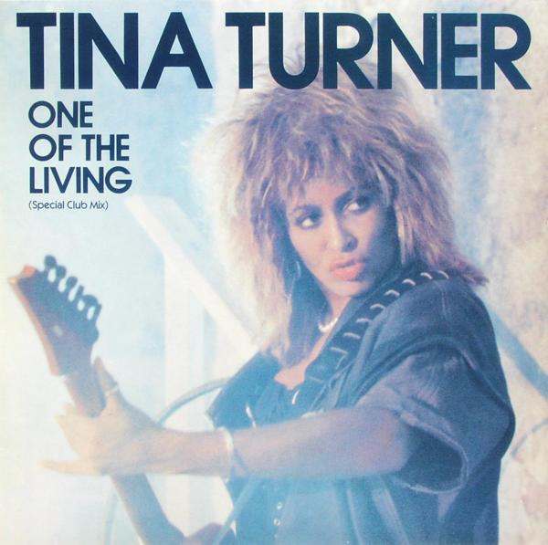 """Turner, Tina - One Of The Living [12"""" Maxi]"""