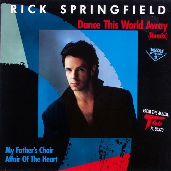 "Springfield, Rick - Dance This World Away [12"" Maxi]"