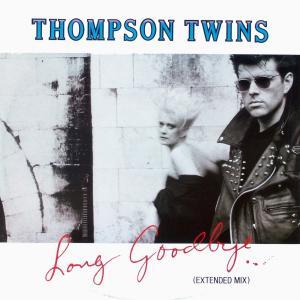 "Thompson Twins - Long Goodbye [12"" Maxi]"