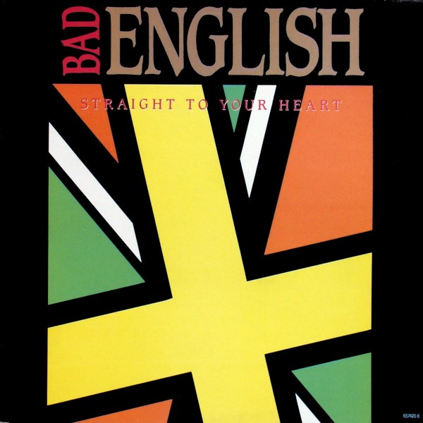 "Bad English - Straight To Your Heart [12"" Maxi]"