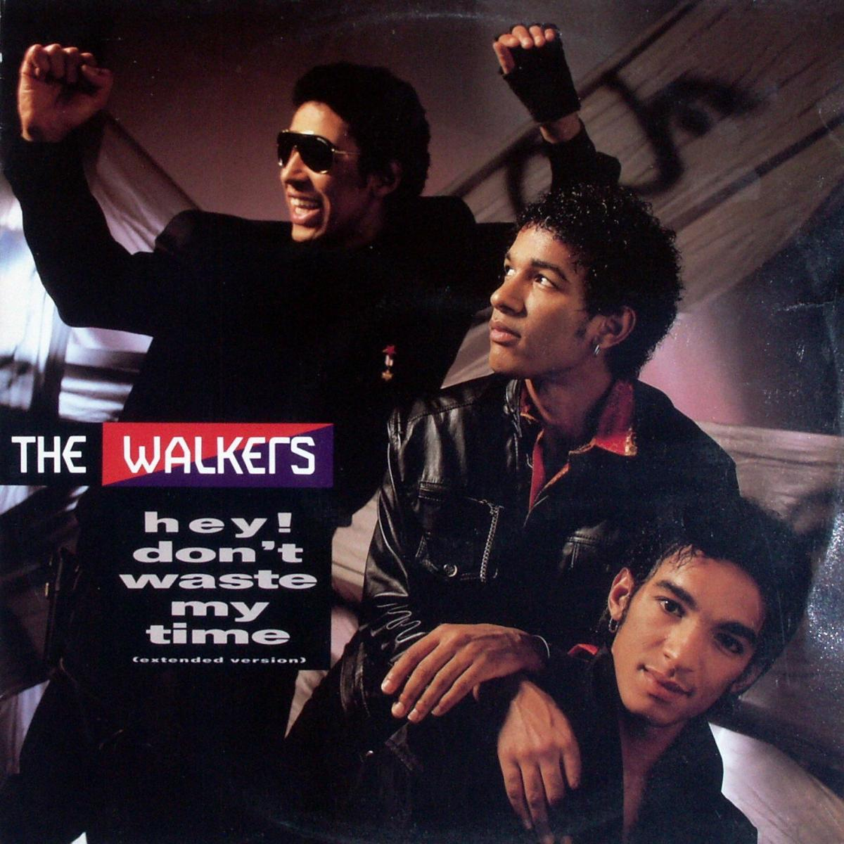 """Walkers - Hey, Don't Waste My Time [12"""" Maxi]"""