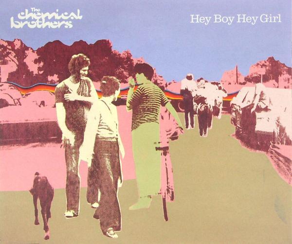 Chemical Brothers - Hey Boy Hey Girl [CD-Single]