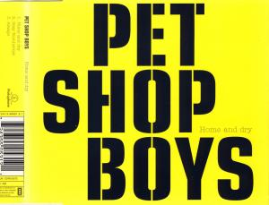 Pet Shop Boys - Home And Dry [CD-Single]