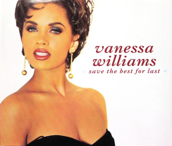 Williams, Vanessa - Save The Best For Last [CD-Single]