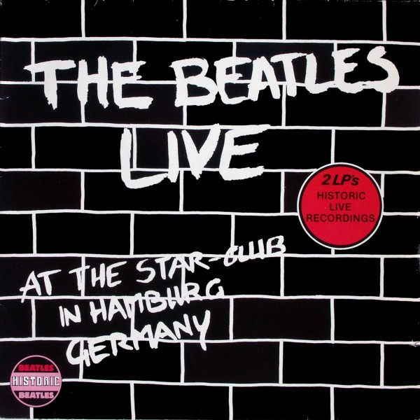 Beatles - The Beatles Live At The Star-Club In Hamburg [LP]
