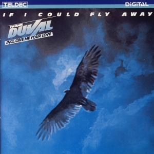 Duval, Frank - If I Could Fly Away [CD]