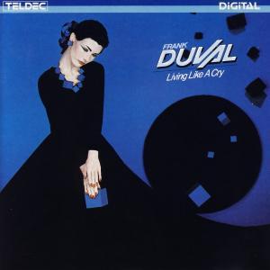 Duval, Frank - Living Like A Cry [CD]