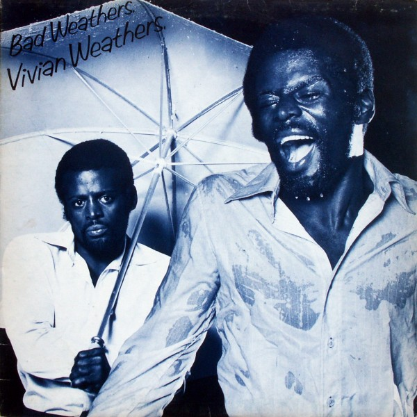 Vivian Weathers - Bad Weathers [LP]