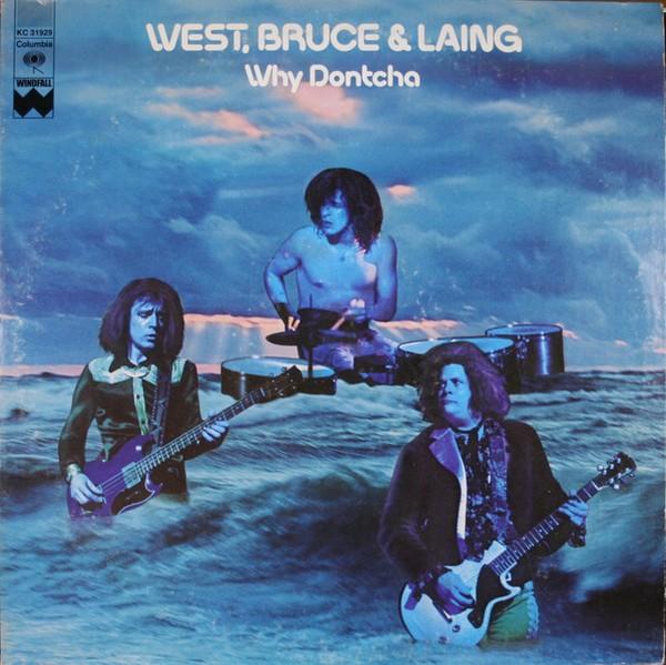West, Bruce & Laing - Why Dontcha [LP]