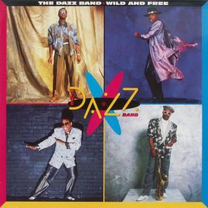 Dazz Band - Wild And Free [LP]