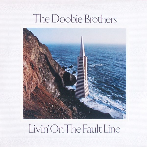 Doobie Brothers - Livin' On The Fault Line [LP]