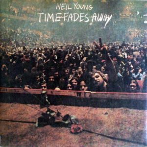 Young, Neil - Time Fades Away [LP]