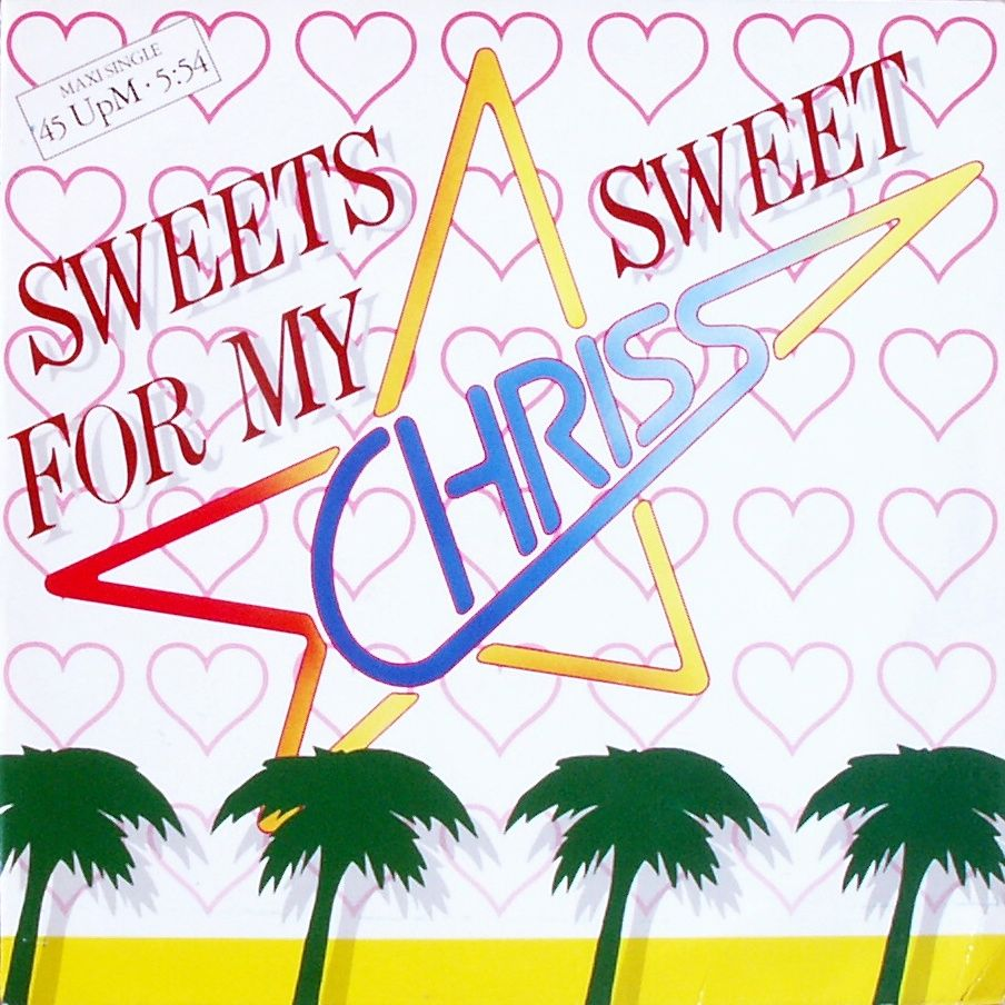 """Chriss - Sweets For My Sweet [12"""" Maxi]"""