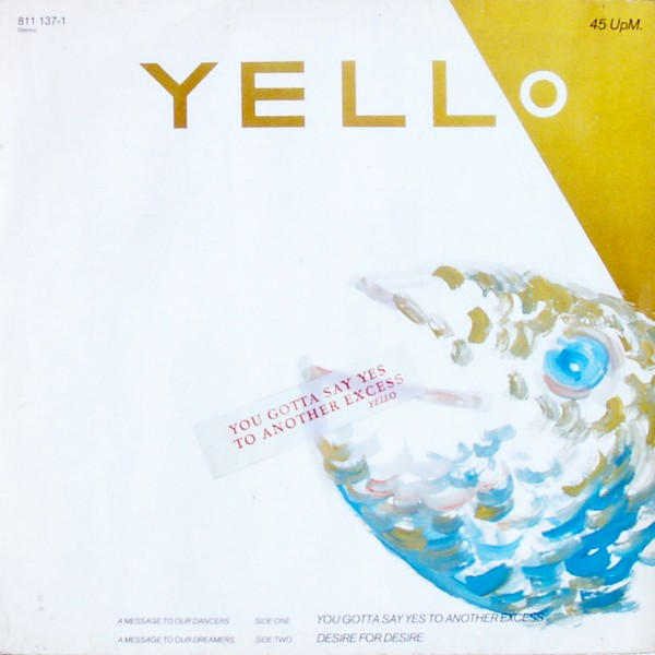 "Yello - You Gotta Say Yes To Another Excess [12"" Maxi]"