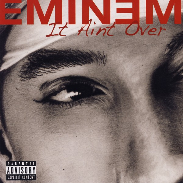 Eminem - It Aint Over / Its All Over [CD]