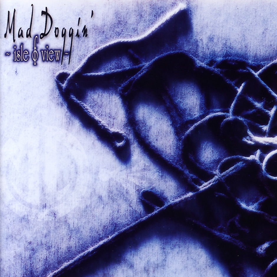 Mad Doggin' - Isle Of View [CD]