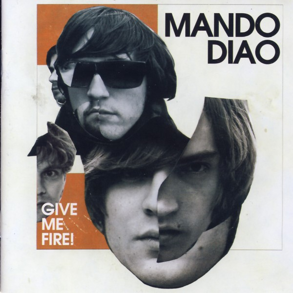 Mando Diao - Give Me Fire [CD]