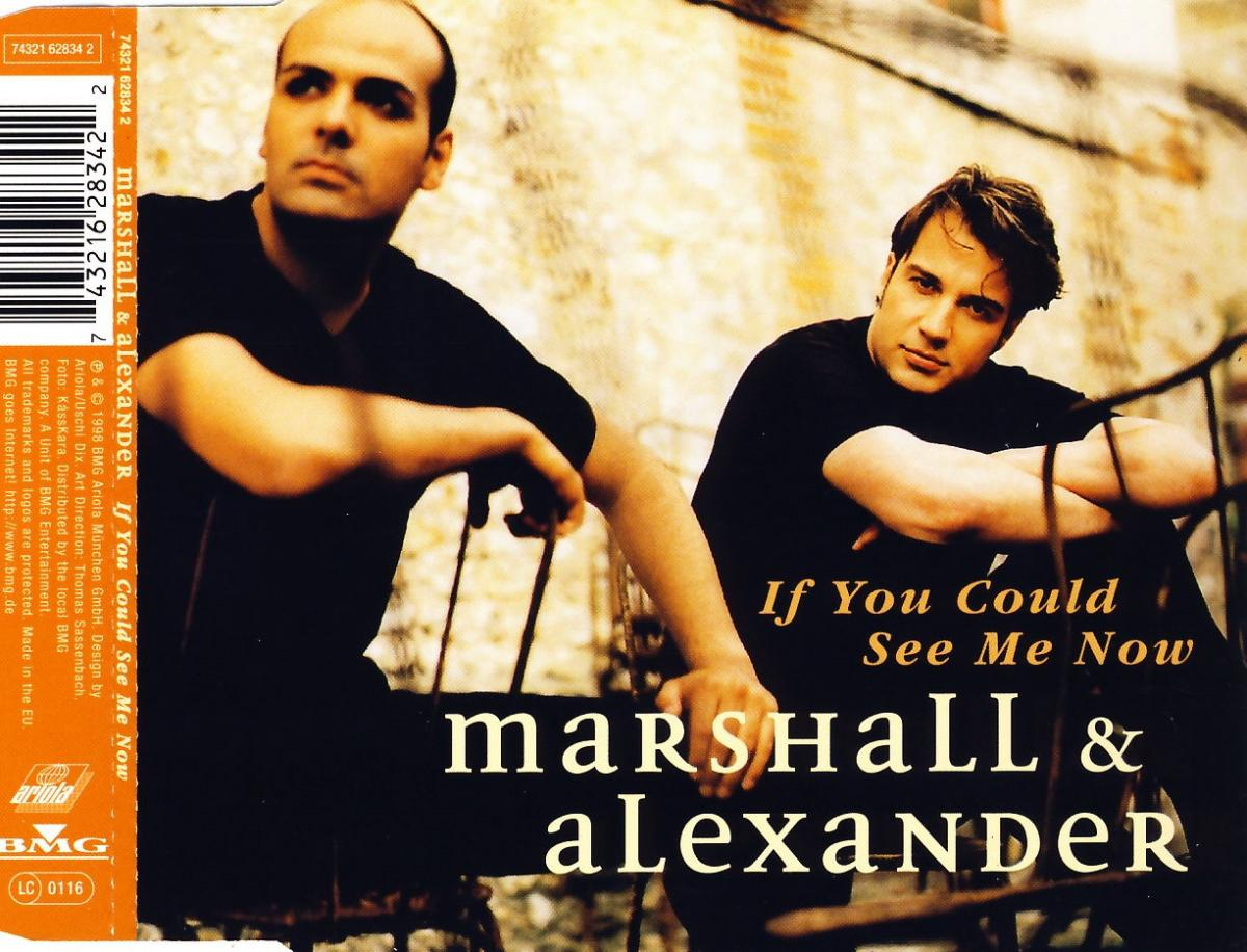 Marshall & Alexander - If You Could See Me Now [CD-Single]