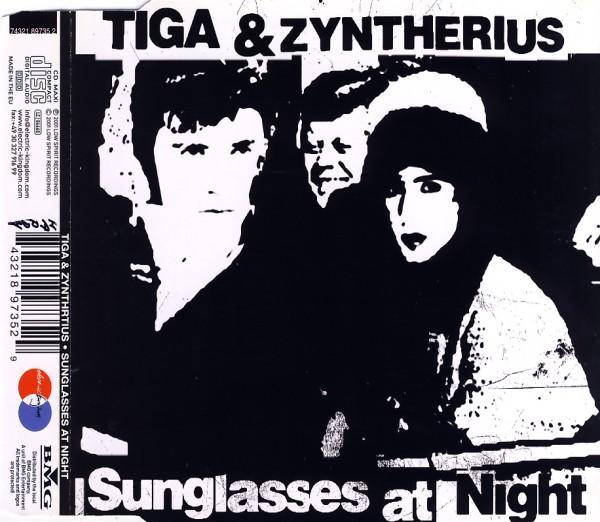 Tiga & Zyntherius - Sunglasses At Night [CD-Single]
