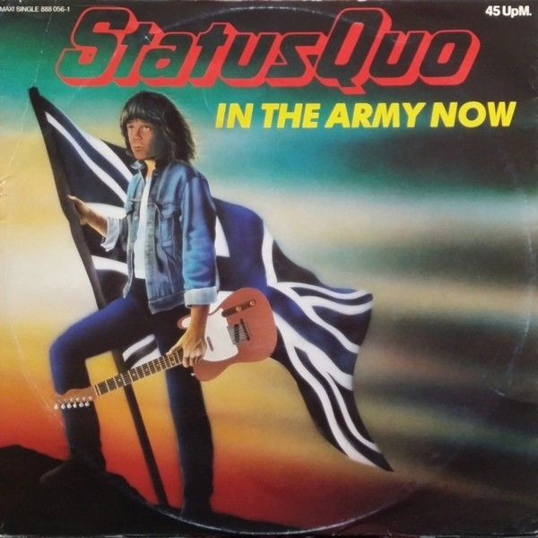 """Status Quo - In The Army Now [12"""" Maxi]"""