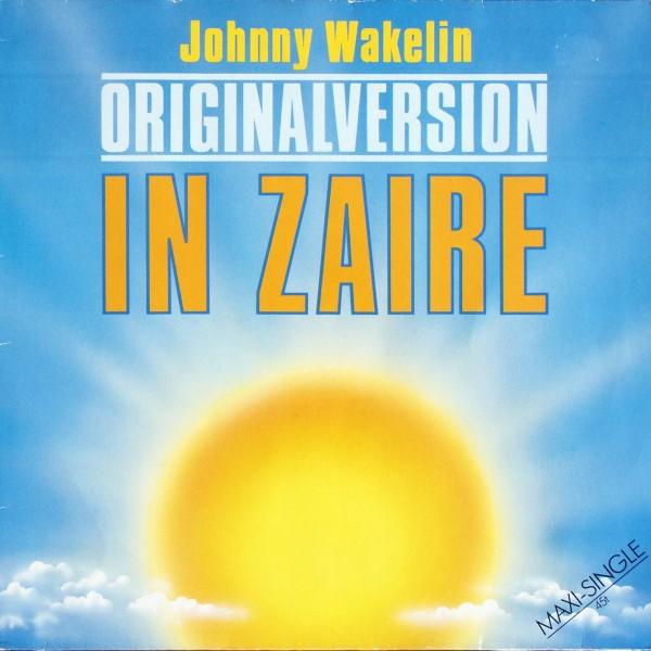"""Wakelin, Johnny - In Zaire [12"""" Maxi]"""