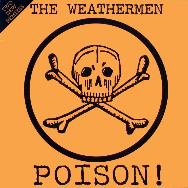 """Weathermen - Poison [12"""" Maxi]"""