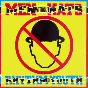 Men Without Hats - Rhythm Of Youth [LP]