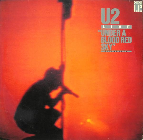 U2 - Under A Blood Red Sky [LP]