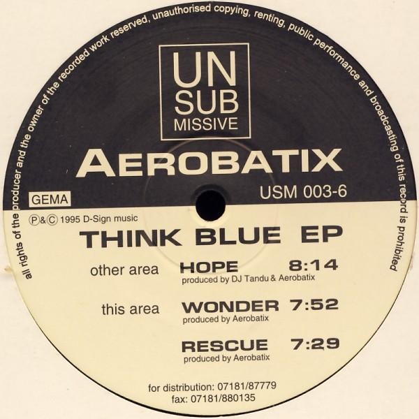 "Aerobatix - Think Blue EP [12"" Maxi]"