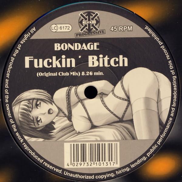 "Bondage - Fuckin' Bitch [12"" Maxi]"