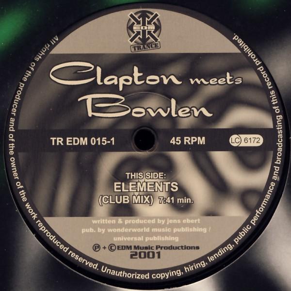 "Clapton meets Bowlen - Elements [12"" Maxi]"