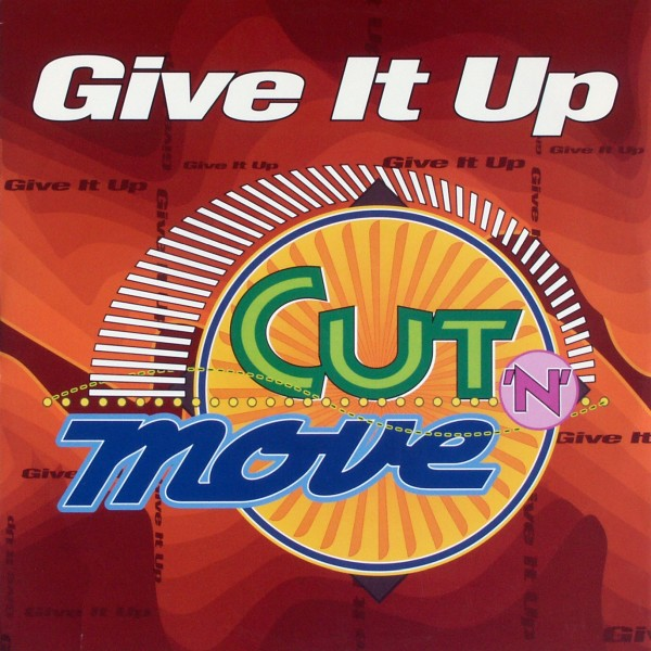 "Cut 'n' Move - Give It Up [12"" Maxi]"