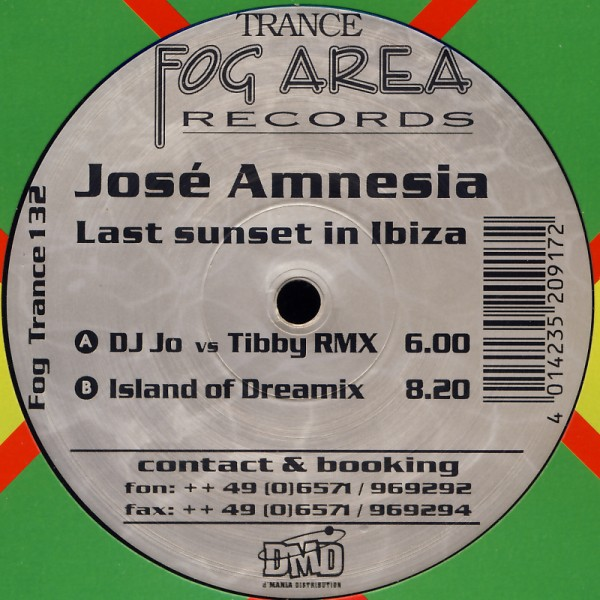 "Jose Amnesia - Last Sunset In Ibiza [12"" Maxi]"