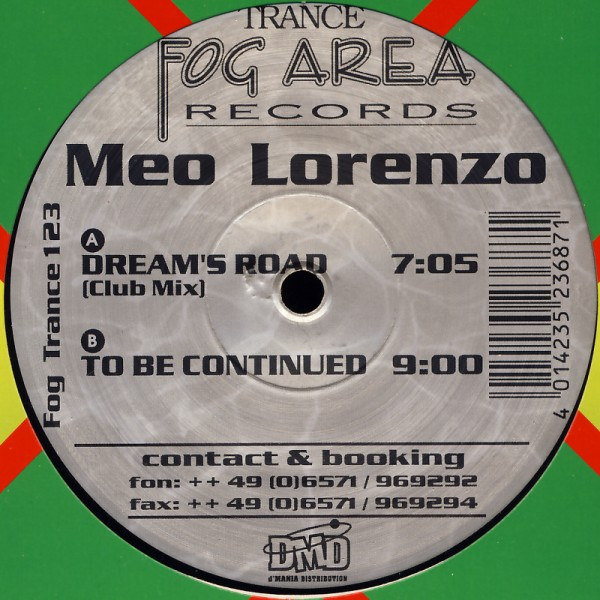 """Lorenzo, Meo - Dream's Road / To Be Continued [12"""" Maxi]"""